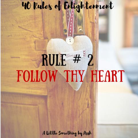 Follow Thy Heart by Arsh