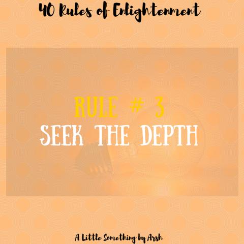 Seek the Depth by Arsh