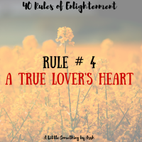 Rule # 4- A True Lover's Heart ♥