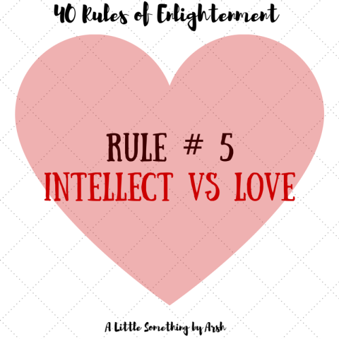 Intellect Vs Love by Arsh
