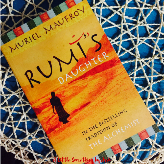 Rumi's Daughter by Muriel Maufroy